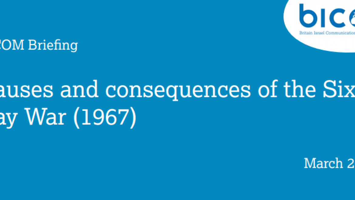 Causes & Consequences of the Six Day War