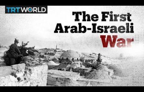 The Arab-Israeli War of 1948 & Nakba Explained